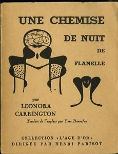 Une Chemise de Nuit de Flanelle, 1951 by Leonora Carrington
